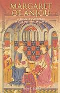 Margaret of Anjou Queenship and Power in Late Medieval England