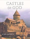 Castles of God Fortified Religious Buildings of the World