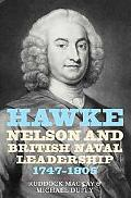 Hawke, Nelson and British Naval Leadership, 1747-1805