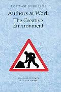 Authors at Work: the Creative Environment (Essays and Studies)