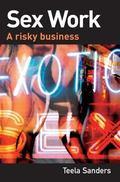 Sex Work A Risky Business