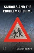 Schools and the Problem of Crime