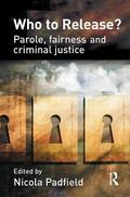 Who to Release? Parole, Fairness and Criminal Justice