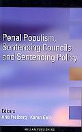 Public Opinion and Penal Populism Sentencing Policy and Sentencing Councils