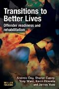 Transitions to Better Lives : Offender Readiness and Rehabilitation