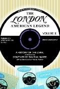 London-american Legend, A History Of The Label 1949 To 2000