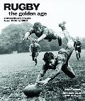 Rugby The Golden Age