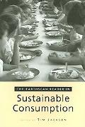 Earthscan Reader on Sustainable Consumption
