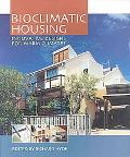 Redefining Bioclimatic Housing Innovative Designs for Warmer Climates