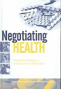 Negotiating Health Intellectual Property And Access to Medicines