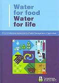 Water for Food, Water for Life A Comprehensive Assessment of Water Management in Agriculture