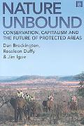 Nature Unbound: The Past, Present and Future of Protected Areas