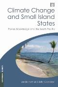 Climate Change and Small Island States: Power, Knowledge and the South Pacific