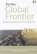 The New Global Frontier: Urbanization, Poverty and Environment in the 21st Century