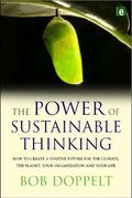 Power of Sustainable Thinking: How to Create a Positive Future for the Climate, the Planet, ...
