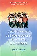 Healing of Individuals, Families & Nations Transgenerational Healing & Family Constellations