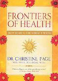 Frontiers Of Health How To Heal The Whole Person