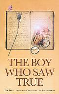 Boy Who Saw True
