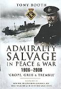 Admiralty Salvage in Peace and War 1914-82