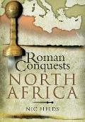 Roman Conquests : North Africa