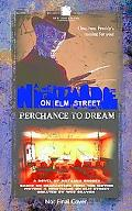 Nightmare on Elm Street Perchance to Dream