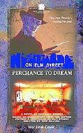 Nightmare on Elm Street Perchance to Dream