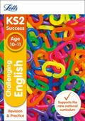 Letts KS2 SATs Revision Success - New 2014 Curriculum Edition - Challenging English Age 10-11