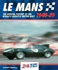 Lemans 24 Hours : The Official History of the World's Greatest Motor Race, 1950-59