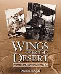 Wings Over The Desert: In action with an RFC pilot in Palestine 1916-18