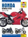 Honda VFR800 VTEC : Service and Repair Manual: 2002 to 2009