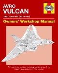 Avro Vulcan Manual : 1952 Onwards (all Marks)