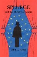 Splurge And The Theatre Of Magic