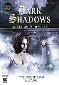 Angelique's Descent Part Two: Betrayal (Dark Shadows)
