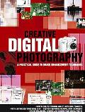 Creative Digital Photography A Practical Guide To Image Enhancement Techniques
