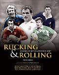 Rucking & Rolling: 60 Years of International Rugby