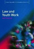 Law and Youth Work (Empowering Youth and Community Work Practice)