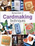 Compendium of Cardmaking Techniques