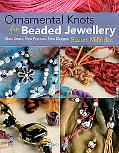 Ornamental Knots for Beaded Jewellery