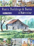 Painting Rustic Buildings & Barns in Watercolour