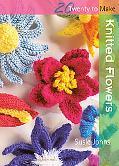 Knitted Flowers (Twenty to Make)