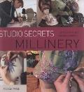 Studio Secrets: Millinery