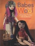 Babes in the Wool : How to Knit Beautiful Fashion Dolls