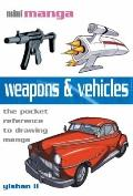 Weapons and Vehicles