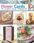Flower Cards : to Make and Treasure