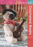Crochet Bears (Twenty to Make)
