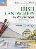 Ready to Paint : In Watercolour: Irish Landscapes
