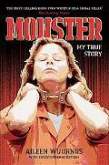 Monster My True Story