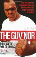 Guv'nor: Through the Eyes of Others