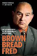 Brown Bread Fred