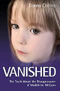 Vanished (Madeleine Mccann)